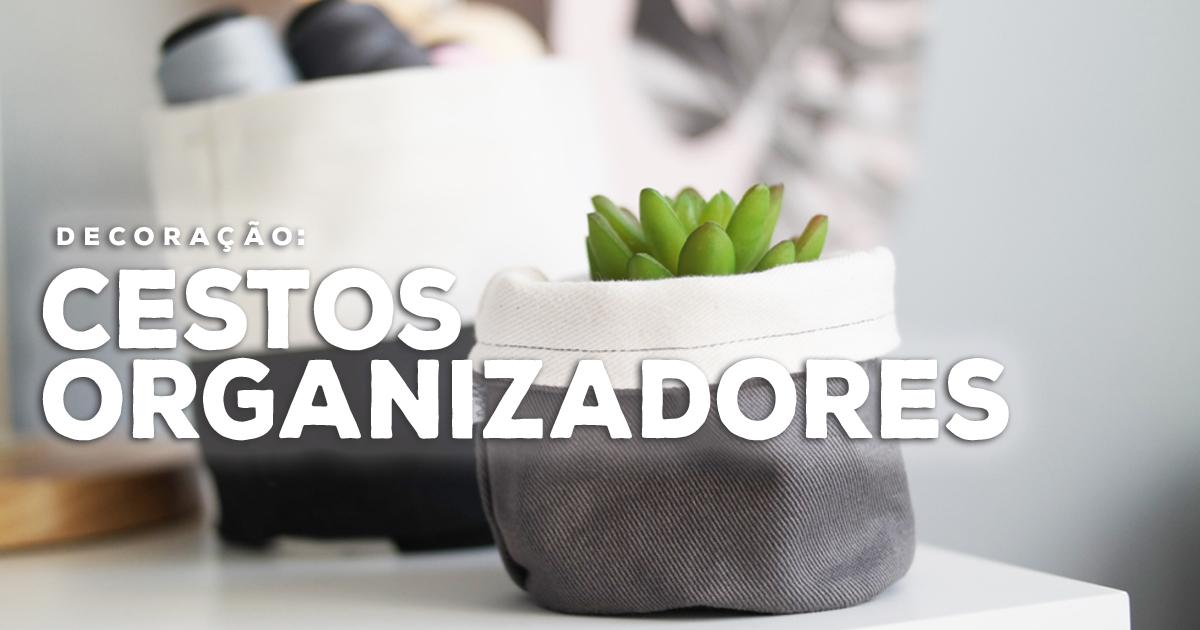 cestos_organizadores_como_usar_capa