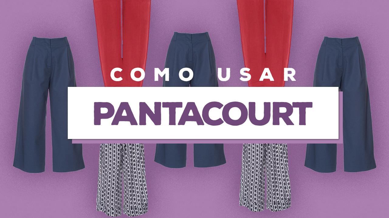 como-usar-pantacourt