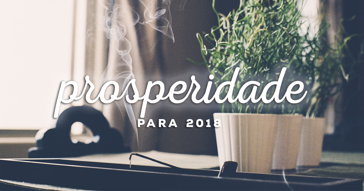 prosperidade_para_2018_simpatias_rituais_nao_repete_juliana_paganni